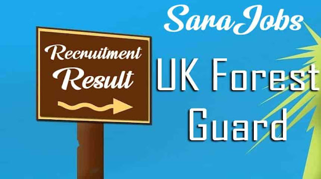 UKSSSC Forest Guard Result