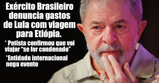 Resultado de imagem para Exército Brasileiro indignado com o custo de viagem de Lula à África. Petista já torrou R$ 3,1 milhões do contribuinte