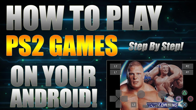 How to Play PS2 Games on Android