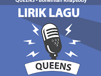Lirik Lagu Bohemian Rhapsody - Queens