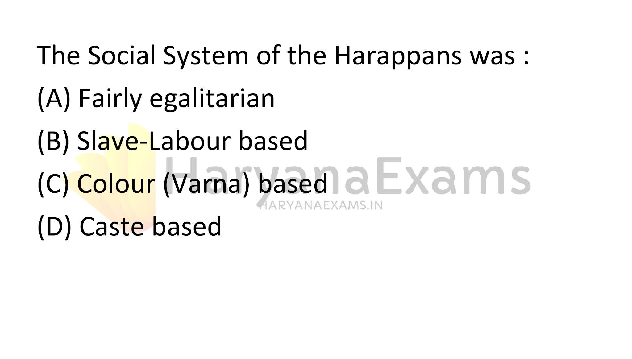 The Social System of the Harap pans was :