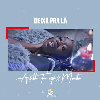 Arieth Feijó Feat. Monsta - Deixa Pra Lá *Download Musica