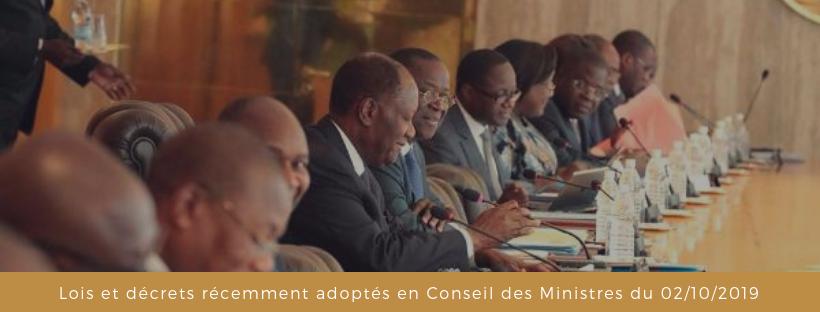 Lois et décrets adoptés en Conseil des Ministres du 02/10/2019