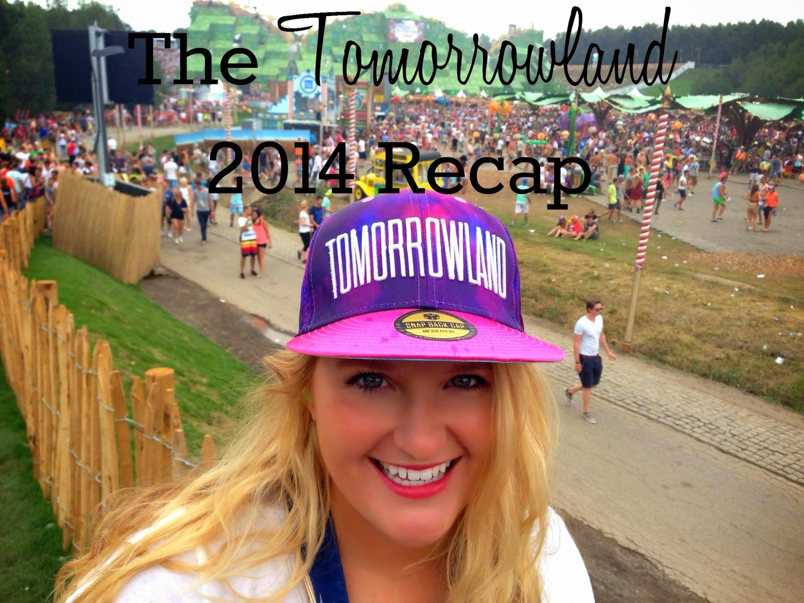 The Tomorrowland 2014 Recap