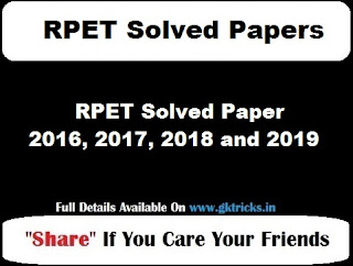 RPET Solved Paper 2016, 2017, 2018 and 2019