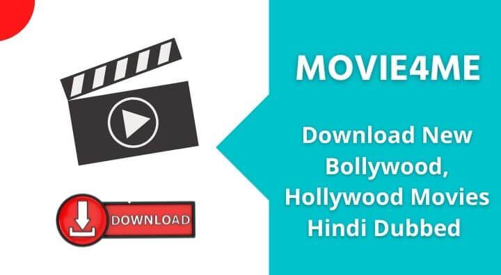 Movie4Me 2021: Download New Bollywood, Hollywood Movies Hindi Doubed & Tamil HD Movies in Hindi & English