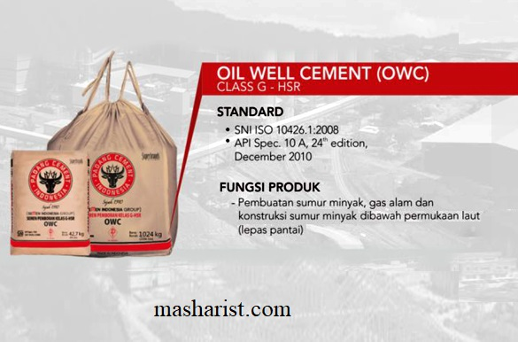 Oil-well Cement according to API Spec. 10 A, 24 edition, December 2010 and SNI ISO 10426.1:2008