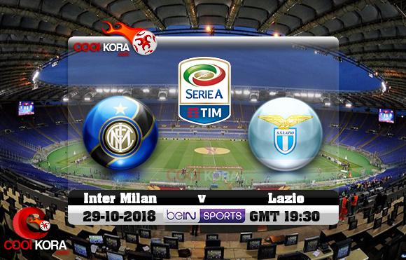 مشاهدة مباراة لاتسيو وإنتر ميلان اليوم 29-10-2018 في الدوري الإيطالي