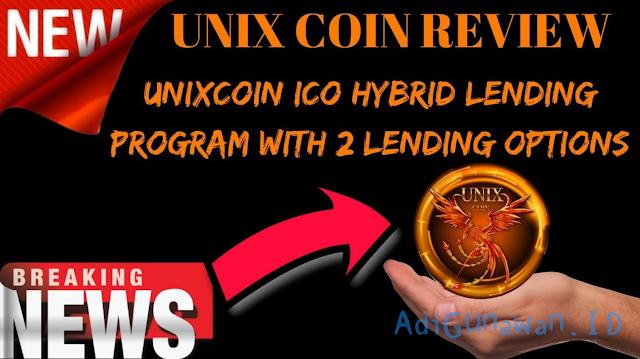 Panduan Investasi ICO di UnixCoin, Pemahaman Sistem Lending ICO di UnixCoin, serta Cara Deposit UnixCoin (UNX) dan Trading / Menjual UnixCoin (UNX), Review UnixCoin