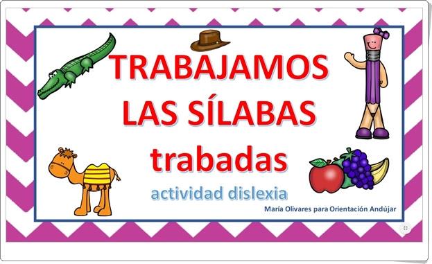 """""""Trabajamos las sílabas trabadas"""" (Fichas de Lectoescritura de Primaria)"""