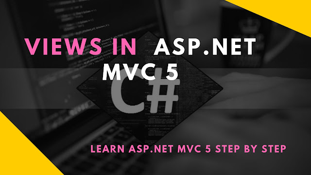 Views In ASP.NET MVC 5