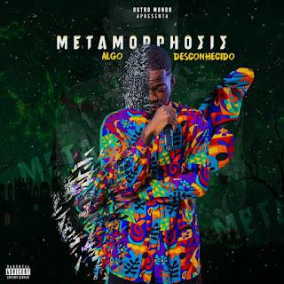 Algo Desconhecido - Metamorphosis (EP) 2020