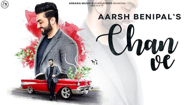 Chan Ve Lyrics - Aarsh Benipal,Chan Ve Lyrics