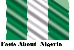 नाईजीरिया देश से जुड़ी रोचक  जानकारी | Facts About  Nigeria