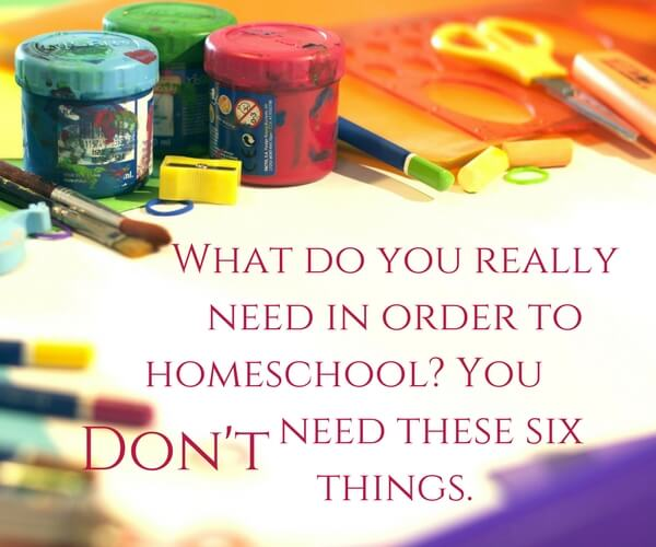Things you don't need in order to homeschool