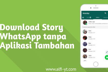 Cara Download Story WhatsApp Tanpa Aplikasi Tambahan