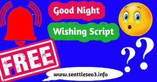 Good night Wishing Script