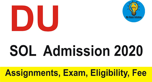 DU SOL Admissions 2020 : Admission, Eligibility, Fee Structure