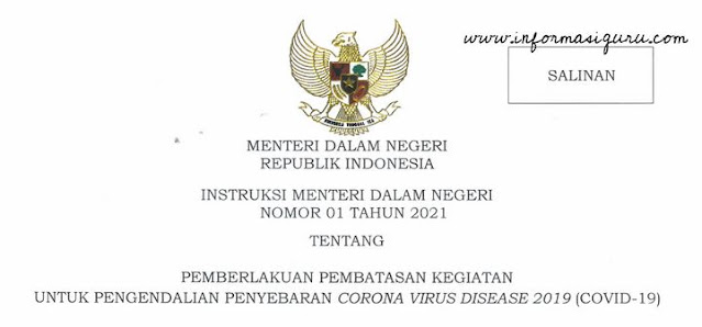 Unduh Instruksi Menteri Dalam Negeri (Mendagri) No 1 Tahun 2021 Tentang Pemberlakuan Pembatasan Kegiatan Untuk Pengendalian Penyebaran Covid-19