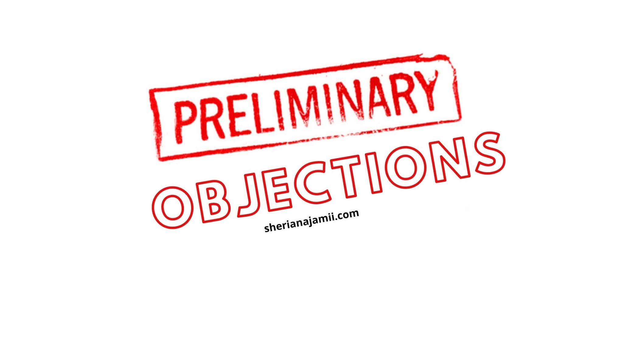 preliminary objections, grounds for preliminary objections