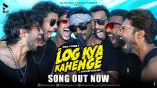 Log Kya Kahenge Lyrics - Abhinav Shekhar