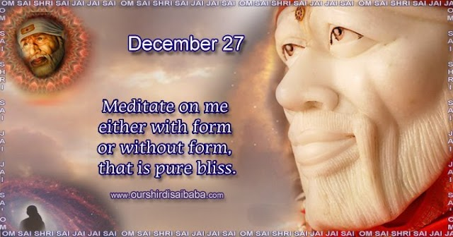 My Sai Blessings - Daily Blessing Messages-Shirdi Sai Baba Today Message 27-12-19
