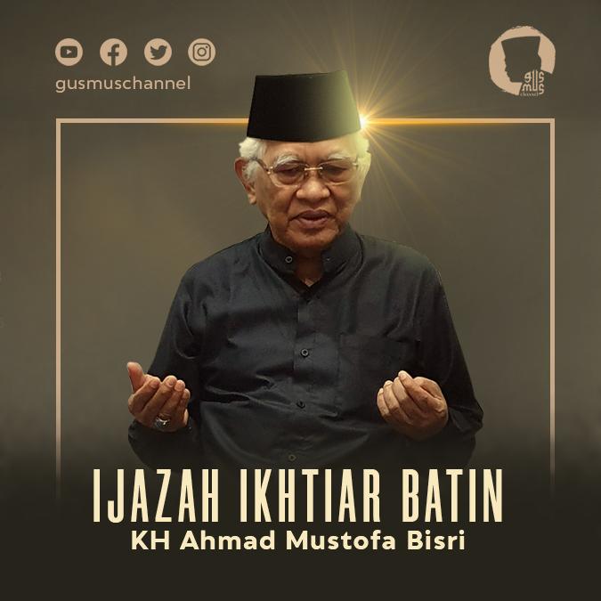 Ijazah Ikhtiar Batin Gus Mus Hadapi Covid-19