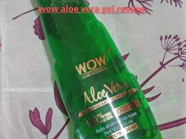 Wow Aloe Vera Gel Review | wow aloe vera gel benefits