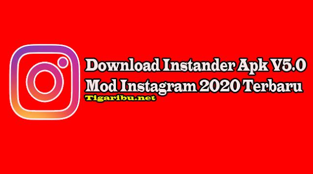 Fitur – Fitur Instander Apk V5.0 Mod Instagram 2020,Cara Download Instander Apk V5.0 Mod Instagram 2020 Mudah,Cara Instal Instander Apk V5.0 Mod Instagram 2020 Mudah,Cara Menggunakan Instander Apk V5.0 Mod Instagram 2020 Mudah