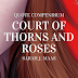 A Court of Thorns and Roses - Quote Compendium