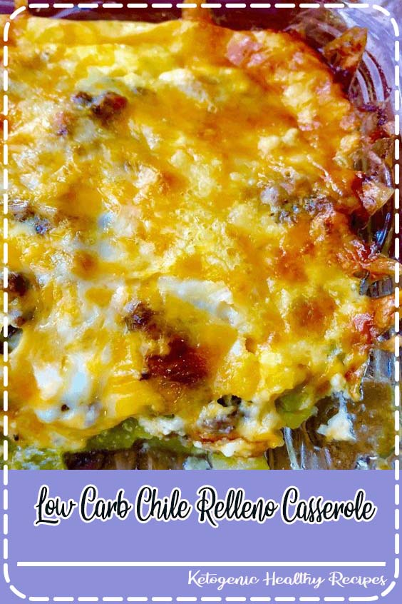 Enjoy this easy Low Carb Chile Relleno Casserole with no guilt Low Carb Chile Relleno Casserole