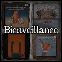 Nos belles histoires sur la bienveillance (sélection de livres pour enfant)