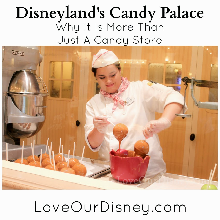 Why you should check out Disneyland's Candy Palace, even if you don't like candy. LoveOurDisney.com