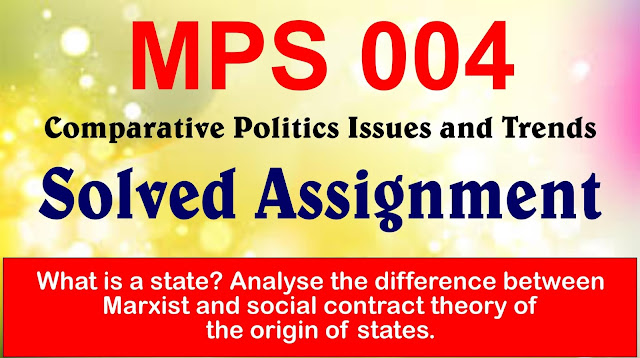 mps 004, mps comparative politics, mps assignment