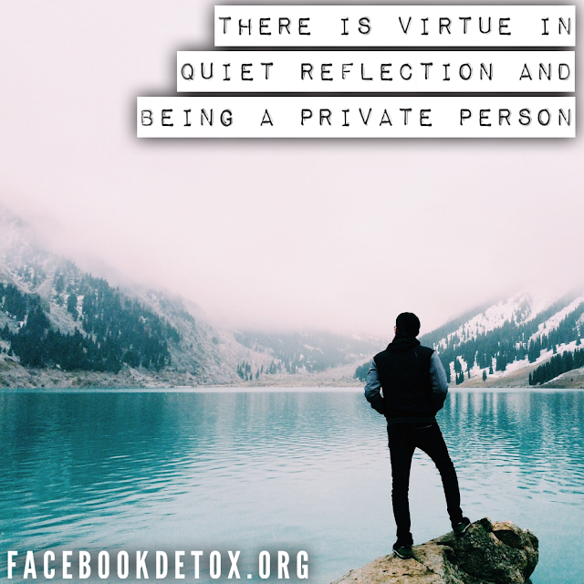 Being a private person is a virture