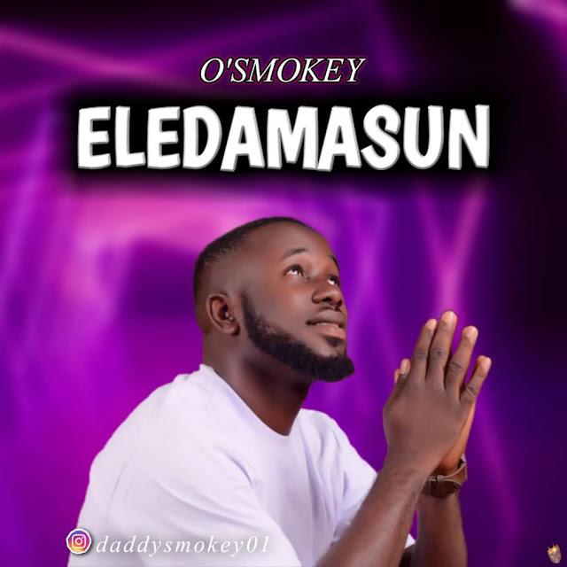 O'Smokey - EledaMasun