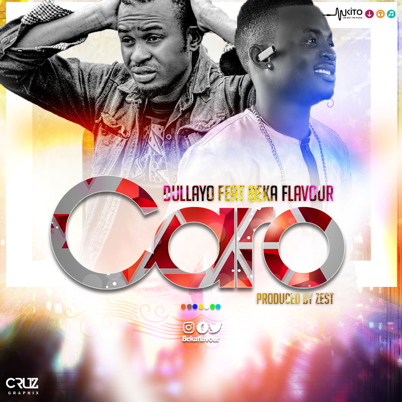 Iam A Rider Mp3 Download: [Music] Dullayo Ft Beka Flavour - Caro