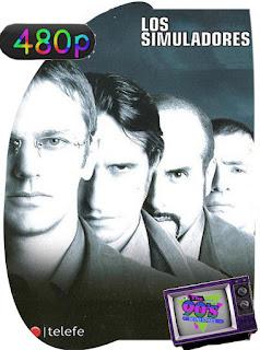 Los Simuladores (2002) [Latino] [480P] [GoogleDrive] Hazroah