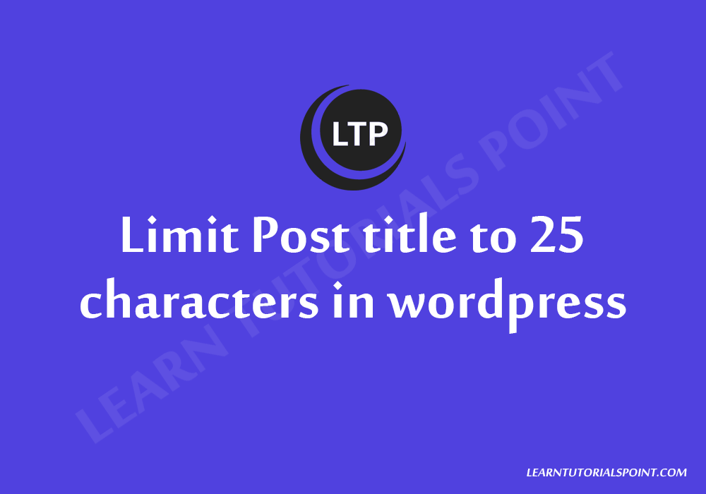 Limit Post title to 25 characters in wordpress