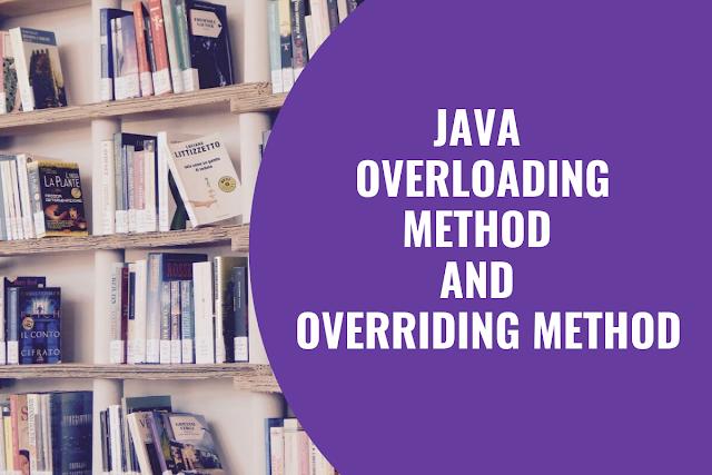 Java method overloading and  overriding method