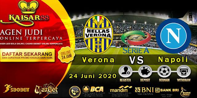 Prediksi Bola Terpercaya Liga Italia Verona vs Napoli 24 Juni 2020