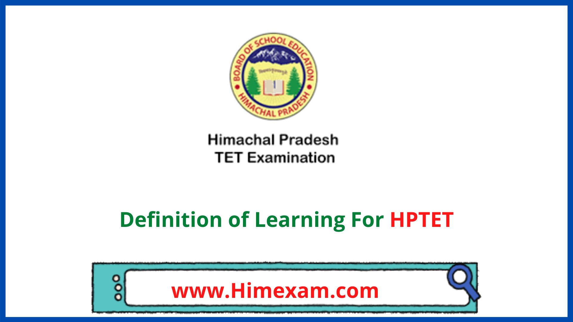 Definition of Learning For HPTET