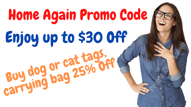 Home Again Promo Code - Get $30 Off w/2022 Coupon