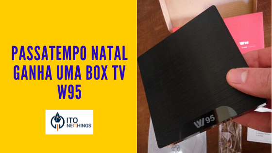 Passatempo Natal - Ganha uma Box TV W95
