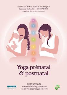 Yoga, Prénatal, postnatal, Rennes, Méthode, Berndatte, de Gasquet, Tour d'Auvergne, Elaïs Livingston,