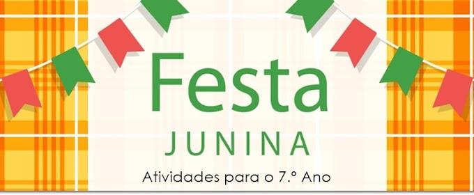 Os Símbolos das Festas Juninas - Atividades de Língua Portuguesa para o 7.º A