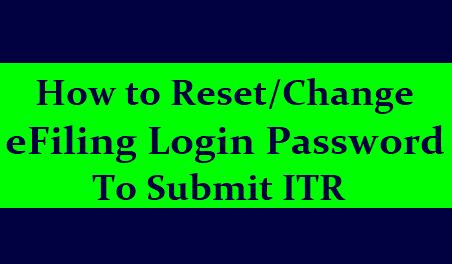 /2019/06/how-to-reset-change-efiling-login-password-using-aadhaar-otp-www.incometaxindiaefiling.gov.in.htmlHow to Change Income Tax eFiling Login Password - Process