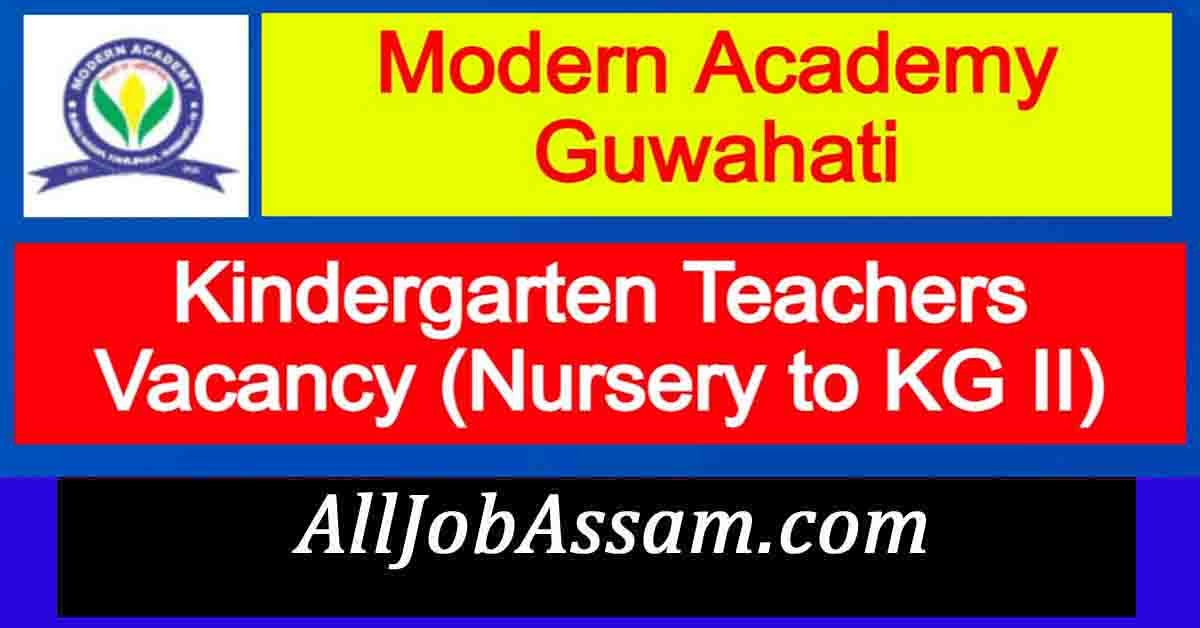 Modern Academy Guwahati Recruitment 2021