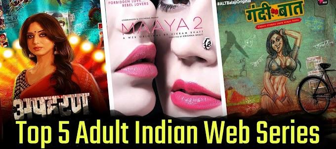 बोल्डनेस की सारी हदों को पार किया गया है इन वेब सीरीज में - Top 5 Bold Indian Web Series