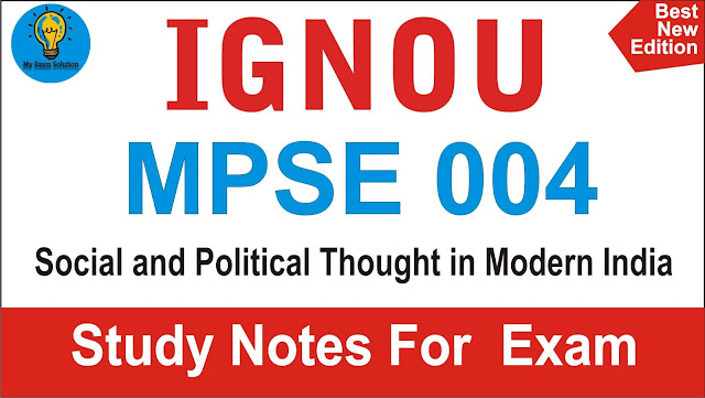 MPSE 004; Social and Political Thought in Modern India; mpse004; Social and Political Thought in Modern India
